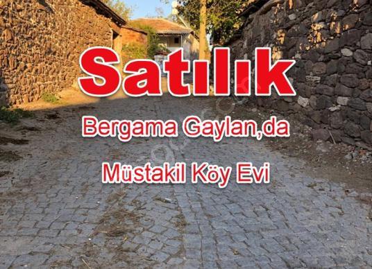 BERGAMA GAYLAN,DA SATILIK  2.5 KAT İMARLI 190m2 KÖY EVİ