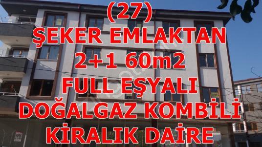 27- ŞEKER EMLAKTAN 2+1-60m²  KİRALIK EŞYALI DAİRE - Dış Cephe