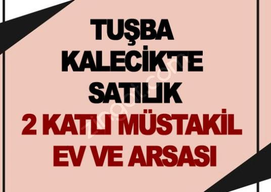 TUŞBA KALECİK'TE SATILIK 2 KATLI MÜSTAKİL EV VE ARSASI - Logo